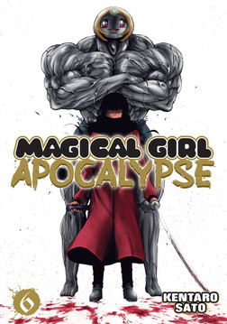 Magical Girl Apocalypse Vol. 6-電子書籍