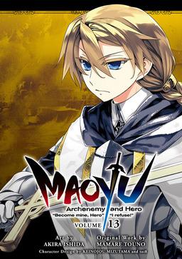 "MAOYU : Archenemy and Hero ""Become mine, Hero"" ""I refuse!"" 13"