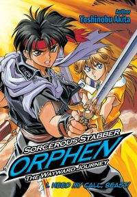 Sorcerous Stabber Orphen: The Wayward Journey Volume 1