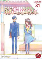 Our Precious Conversations Chapter 31