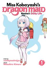 Miss Kobayashi's Dragon Maid: Kanna's Daily Life Vol. 1