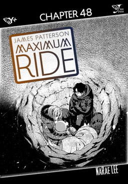Maximum Ride: The Manga, Chapter 48