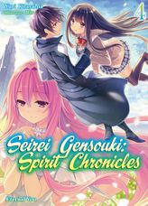 Seirei Gensouki: Spirit Chronicles Volume 4