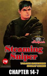 STEAMING SNIPER, Chapter 14-7