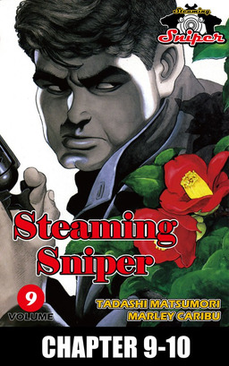 STEAMING SNIPER, Chapter 9-10