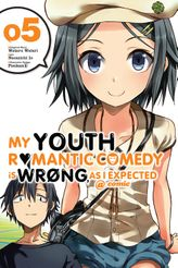 My Youth Romantic Comedy Is Wrong, As I Expected @ comic, Vol. 5