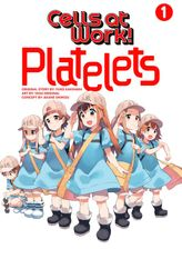Cells at Work: Platelets! 1