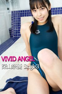 VIVID ANGEL 深山奈優 Single3