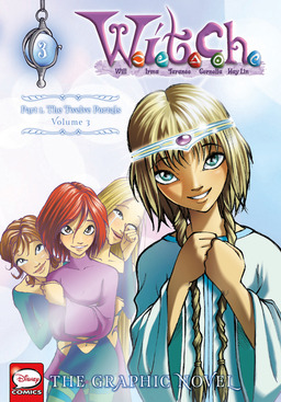 W.I.T.C.H.: The Graphic Novel, Part I. The Twelve Portals, Vol. 3