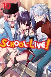School-Live!, Vol. 10
