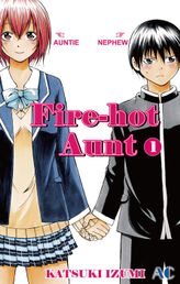 Fire-Hot Aunt, Volume 1