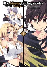 The Master of Ragnarok & Blesser of Einherjar Volume 1