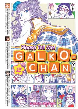 Please Tell Me! Galko-chan Vol 2