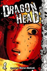 Dragon Head Volume 1