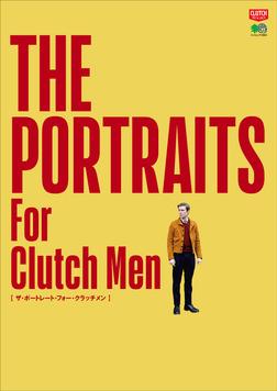 THE PORTRAITS For Clutch Men-電子書籍