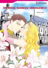 THE ROYAL MARRIAGE ARRANGEMENT