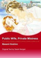Public Wife, Private Mistress