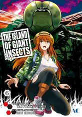 THE ISLAND OF GIANT INSECTS, Volume 6
