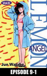 Lemon Angel, Episode 9-1