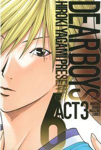 DEAR BOYS ACT 3(6)