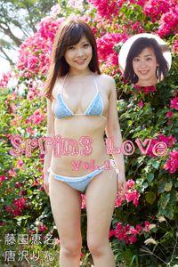 Spring Love Vol.1 / 藤田恵名 唐沢りん