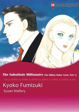 THE SUBSTITUTE MILLIONAIRE-電子書籍