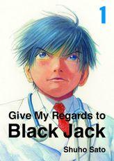 Give My Regards to Black Jack, Volume 1