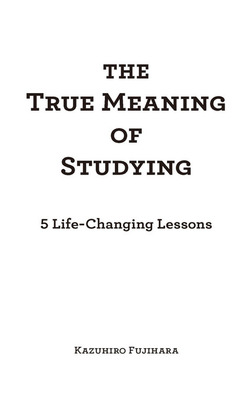 The True Meaning of Studying-電子書籍