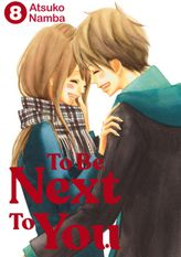 To Be Next to You 8