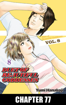 DUET OF BEAUTIFUL GODDESSES, Chapter 77