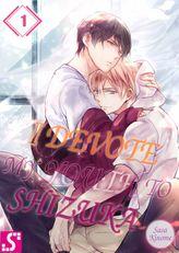 I Devote My Youth To Shizuka 1