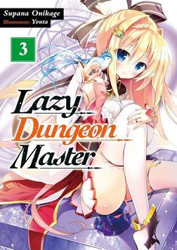 Lazy Dungeon Master: Volume 3-電子書籍