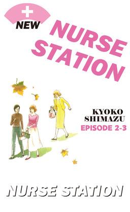 NEW NURSE STATION, Episode 2-3