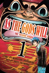 As the Gods Will The Second Series Volume 1