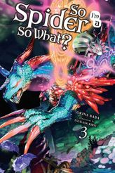 So I'm a Spider, So What?, Vol. 3