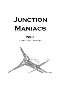 Junction Maniacs vol.1
