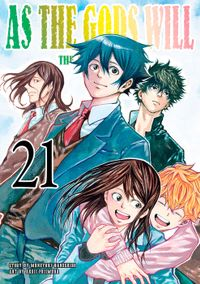 As the Gods Will The Second Series Volume 21