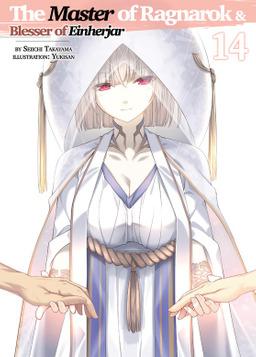 The Master of Ragnarok & Blesser of Einherjar: Volume 14