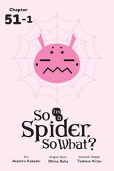 So I'm a Spider, So What?, Chapter 51.1