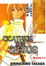 CICATRICE THE SIRIUS, Episode 3-3