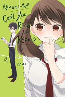 Kuzumi-kun, Can't You Read the Room?, Vol. 4