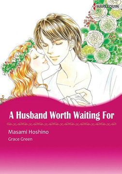 A HUSBAND WORTH WAITING FOR-電子書籍