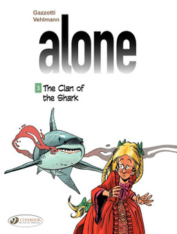 Alone - Volume 3 - The Clan of the Shark