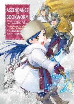 Ascendance of a Bookworm: Part 3 Volume 3