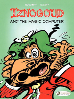 Iznogoud - Volume 4 - Iznogoud and the Magic Computer
