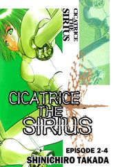 CICATRICE THE SIRIUS, Episode 2-4