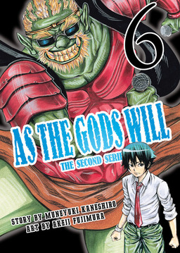 As the Gods Will The Second Series Volume 6