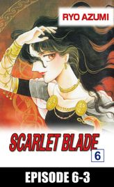 SCARLET BLADE, Episode 6-3