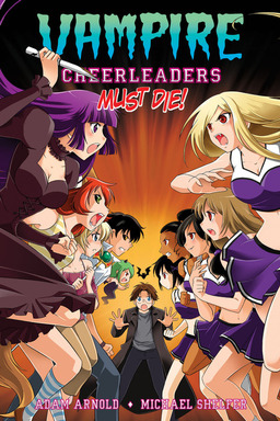 Vampire Cheerleaders Must Die!