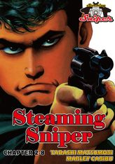 STEAMING SNIPER, Chapter 2-8